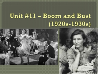 Unit #11 – Boom and Bust (1920s-1930s)