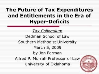 The Future of Tax Expenditures and Entitlements in the Era of Hyper-Deficits