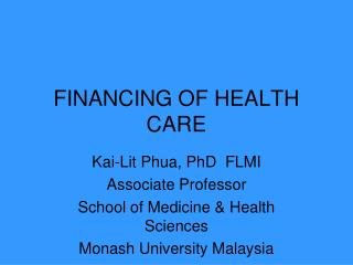 FINANCING OF HEALTH CARE