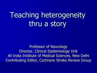 Teaching heterogeneity thru a story