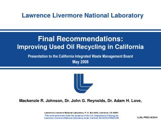 Final Recommendations: Improving Used Oil Recycling in California Presentation to the California Integrated Waste Manage