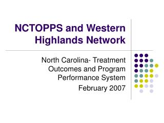 NCTOPPS and Western Highlands Network