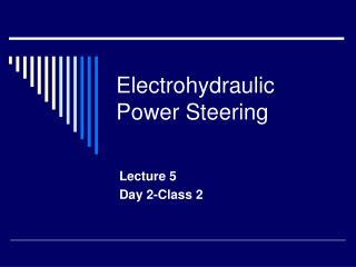 Electrohydraulic Power Steering