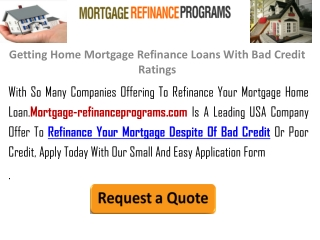 Getting Home Mortgage Refinance Loans With Bad Credit Rating