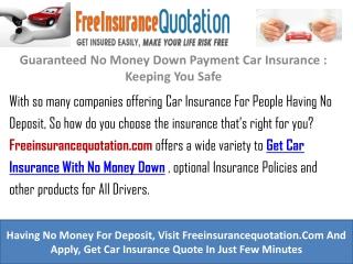 Guaranteed No Money Down Payment Car Insurance