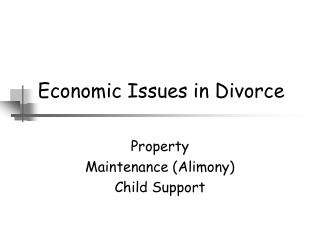 Economic Issues in Divorce