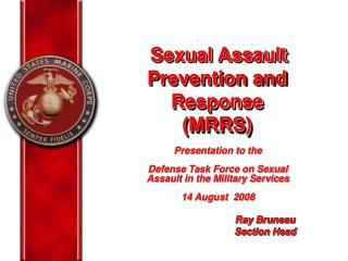 Sexual Assault Prevention and Response (MRRS)