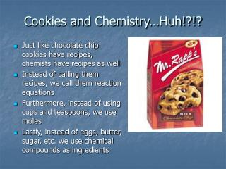 Cookies and Chemistry…Huh!?!?