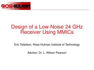 Design of a Low-Noise 24 GHz Receiver Using MMICs