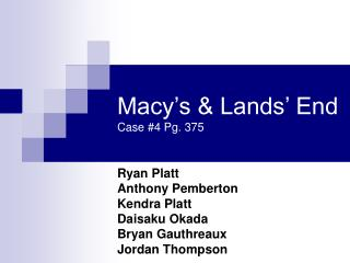 Macy's & Lands' End Case #4 Pg. 375