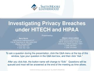 Investigating Privacy Breaches under HITECH and HIPAA