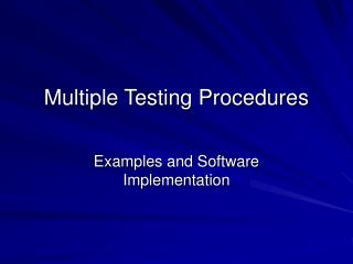 Multiple Testing Procedures