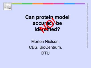 Can protein model accuracy be identified?
