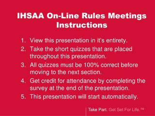 IHSAA On-Line Rules Meetings Instructions