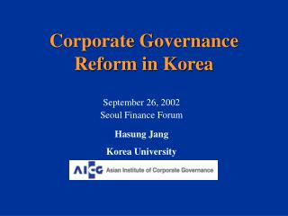 Corporate Governance Reform in Korea