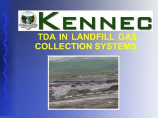 TDA IN LANDFILL GAS COLLECTION SYSTEMS