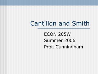 Cantillon and Smith