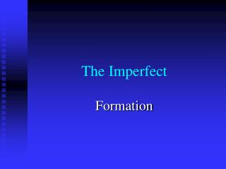 The Imperfect