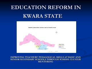 EDUCATION REFORM IN KWARA STATE