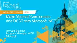 Make Yourself Comfortable  and REST with Microsoft