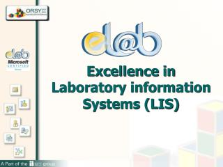 Excellence in Laboratory information Systems (LIS)