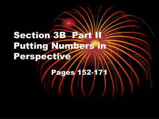 Section 3B  Part II  Putting Numbers in Perspective