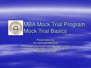 MBA Mock Trial Program 	Mock Trial Basics