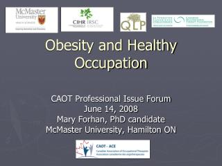 Obesity and Healthy Occupation
