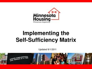 Implementing the  Self-Sufficiency Matrix