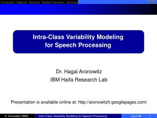 Intra-Class Variability Modeling  for Speech Processing