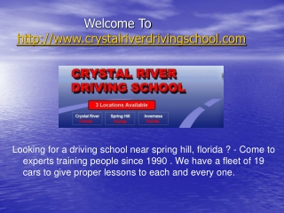 Visit For Any Information Related crystalriverdrivingschool