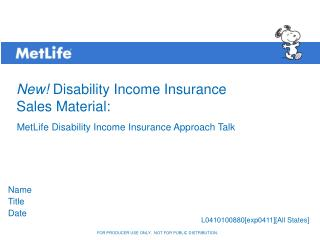 New!  Disability Income Insurance  Sales Material: