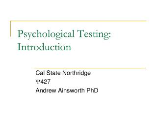 Psychological Testing: Introduction