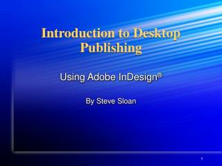 Introduction to Desktop Publishing