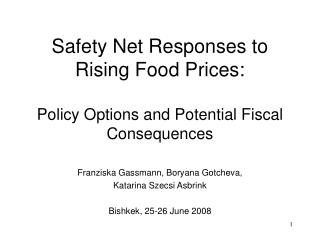 Safety Net Responses to Rising Food Prices: Policy Options and Potential Fiscal Consequences