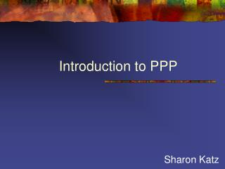 Introduction to PPP