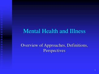 Mental Health and Illness