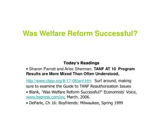 Was Welfare Reform Successful?