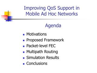 Improving QoS Support in  Mobile Ad Hoc Networks