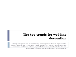 The 10 top trends for wedding decoration