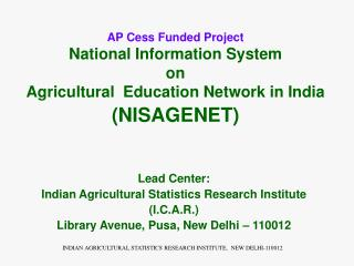AP Cess Funded Project National Information System  on  Agricultural  Education Network in India NISAGENET