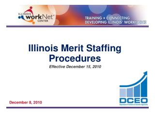 Illinois Merit Staffing Procedures Effective December 15, 2010