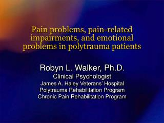 Pain problems, pain-related impairments, and emotional  problems in polytrauma patients