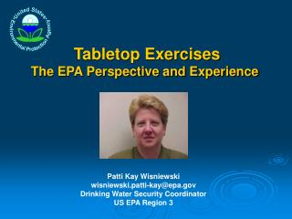 Tabletop Exercises  The EPA Perspective and Experience