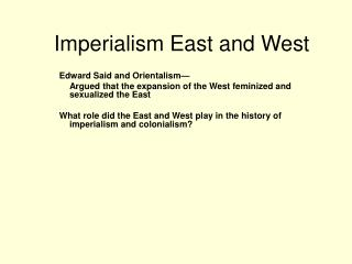 Imperialism East and West