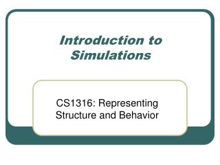 Introduction to Simulations