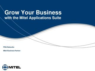 Grow Your Business  with the Mitel Applications Suite