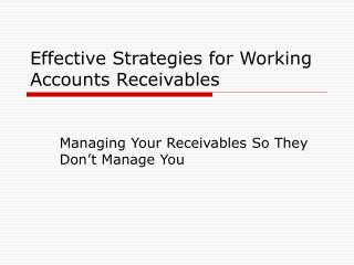 Effective Strategies for Working Accounts Receivables