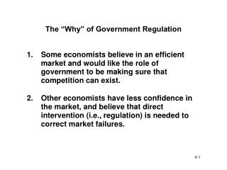 "The ""Why"" of Government Regulation"