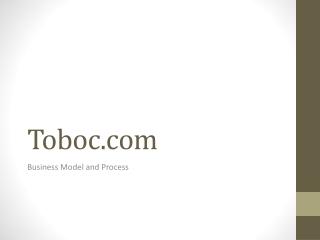 Toboc International Business Work Flow